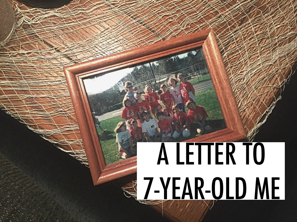 A letter to 7-year-old me. // dreams-etc.com