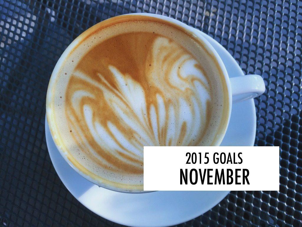 My goals for November. // dreams-etc.com