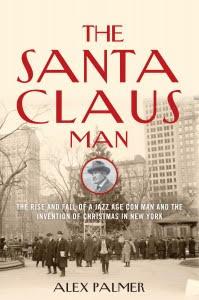 A review of The Santa Claus Man by Alex Palmer. // dreams-etc.com