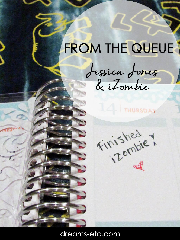 Reviews of the first seasons of Jessica Jones & iZombie. // dreams-etc.com