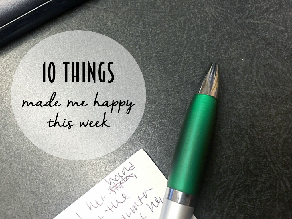 Reflecting on the things that make us happy each week. // dreams-etc.com