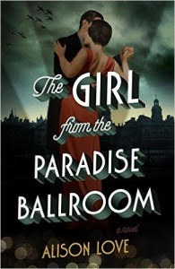 A review of The Girl From the Paradise Ballroom by Alison Love. // dreams-etc.com