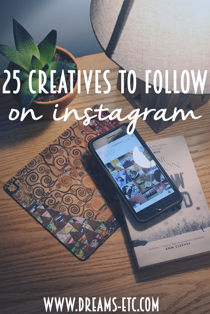Looking for some inspiration on Instagram? Here are 25 inspiring creatives to follow! You're sure to find someone to follow in this list of artists, photographers, bloggers and bookstagrammers! // dreams-etc.com