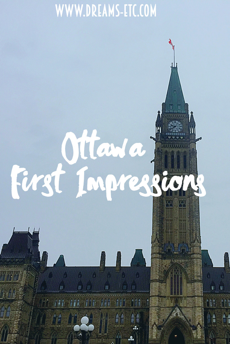 First impressions of Canada's capital. Spoiler alert: it totally worked its way into my heart! // dreams-etc.com
