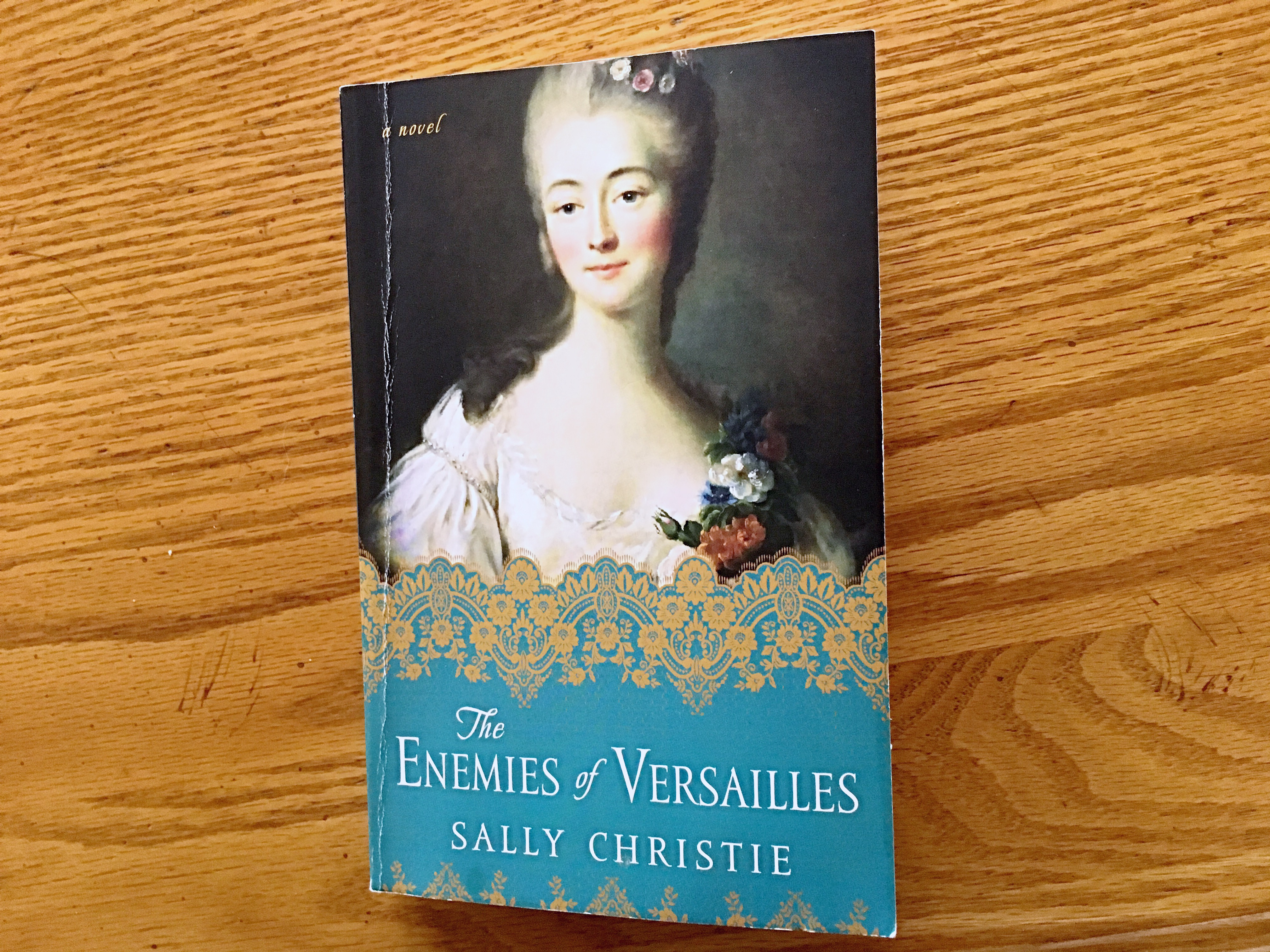 A review of The Enemies of Versailles by Sally Christie, the final installment of The Mistresses of Versailles Trilogy. // Dreams, etc.