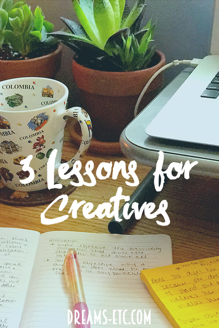 Three lessons for creatives, from the best writing teacher ever. // dreams-etc.com