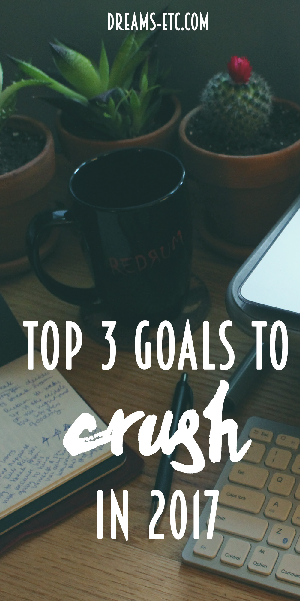 Let's go back to our roots with goal-setting. I shared my top 3 goals to crush in the last few months of 2017. Let's kick butt and redeem this year! // dreams-etc.com