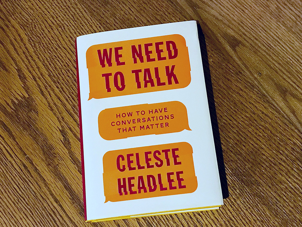 A review of We Need to Talk by Celeste Headlee, about the importance of conversations and how to have one. // dreams-etc.com