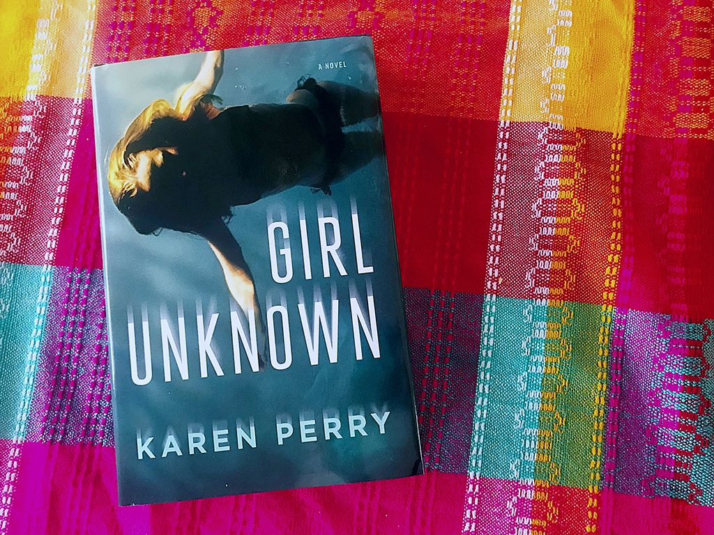 A book review of Girl Unknown by Karen Perry, a thriller filled with tense family dynamics, a college setting, and beautiful writing. // dreams-etc.com